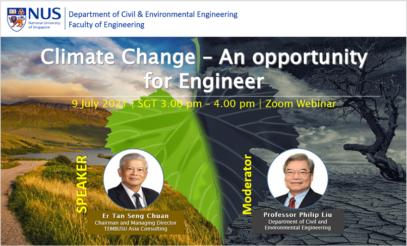 """Er Tan's Talk in NUS CEE Webinar """"Climate Change– An Opportunity for Engineer"""""""