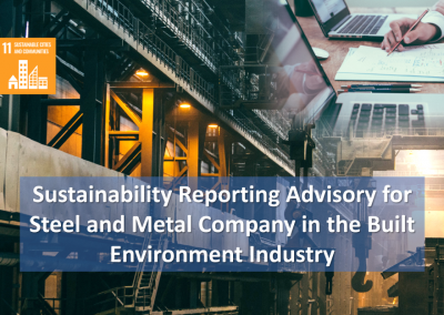 Sustainability Reporting Advisory for Steel and Metal Company in the Built Environment Industry