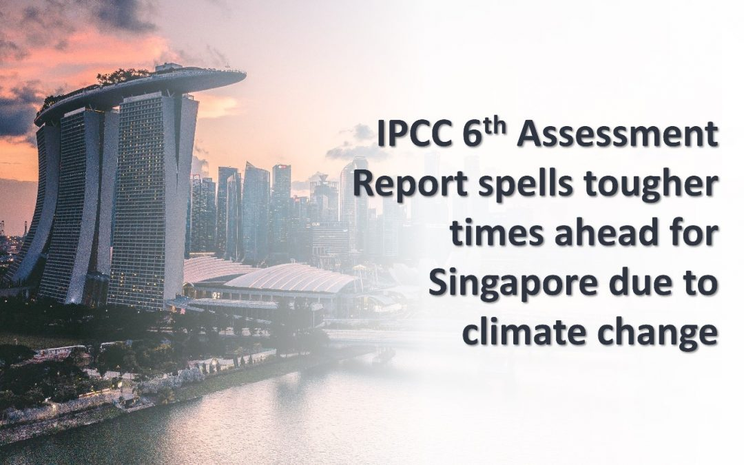 New IPCC 6th Assessment Report published on Aug 9 spells tougher times ahead due to climate change