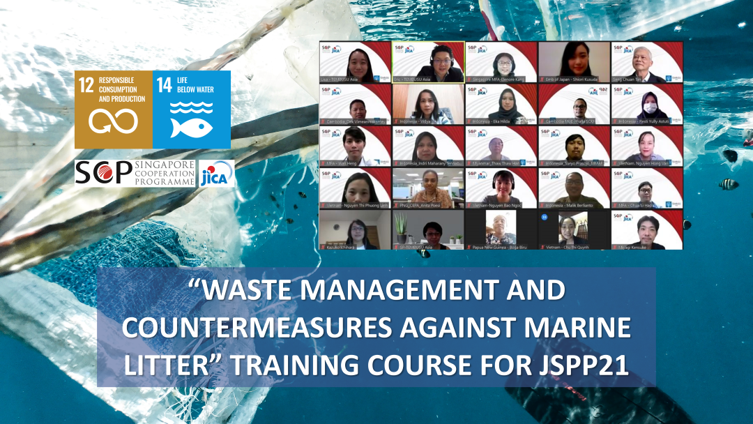 """""""WASTE MANAGEMENT AND COUNTERMEASURES AGAINST MARINE LITTER"""" TRAINING COURSE for Japan – Singapore Partnership Programme for the 21st Century (JSPP21)"""